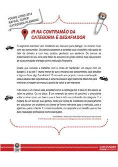 YOUNG LIONS - Planejamento  / Santander Meia Bandeira by Rafa Guper via slideshare