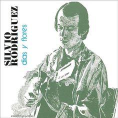 Silvio Rodríguez - Días y Flores, 1975