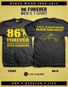111ef0aa9 Hines Ward is a Steeler For Life! The 86 Forever Collection celebrates  Hines  14 years as a Pittsburgh Steeler.