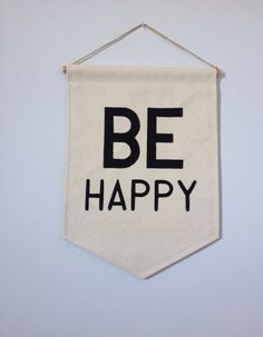 Wall quote affirmation banner BE HAPPY Perfect by InkyHuckster