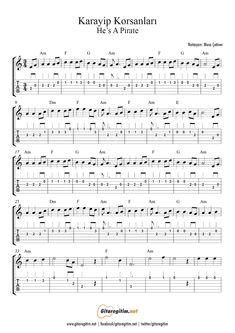 Karayip Korsanları - Gitar - Nota - Tab - Pirates Of Caribbean - He Is A Pirate - Free Sheet Music Beginner Piano Music, Piano Music Easy, Classical Piano Music, Piano Music Notes, Sheet Music, Pop Songs, Music Songs, Music Quotes, Piano Music With Letters
