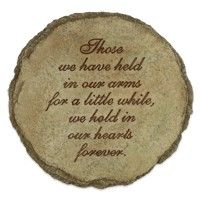 Memorial Stepping Stone: Those We Have Held In Our Arms