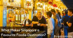 What Makes Singapore a Favourite Foodie Destination? - Read here: http://eatzcatering.com/blog/what-makes-singapore-a-favourite-foodie-destination/. For a halal certified food caterer in Singapore go here:http://eatzcatering.com #eatzcatering #asianfood #peranakanbuffet #singaporefood