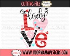 Lady Love SVG DXF eps and png Files for Cutting by HoopMamaSVG