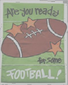 READY FOR SOME FOOTBALL Plastic Canvas Crafts, Plastic Canvas Patterns, Needlepoint Patterns, Cross Stitch Patterns, Cross Stitch For Kids, Canvas Signs, Cowboys Football, Dallas Cowboys, Fall Crafts