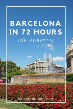 An itinerary for 72 hours in beautiful Barcelona!