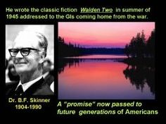 B F Skinner And The Meaning of Walden Two