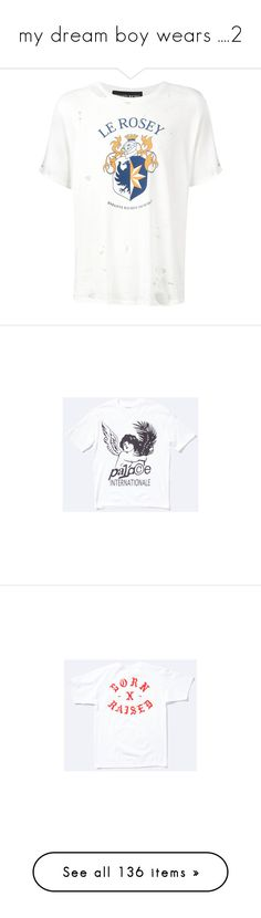 """""""my dream boy wears ....2"""" by luxe-no-fuxe ❤ liked on Polyvore featuring tops, t-shirts, white, torn t shirt, destroyed white t shirt, ripped t shirt, destroyed tee, cotton tees, men's fashion and men's clothing"""