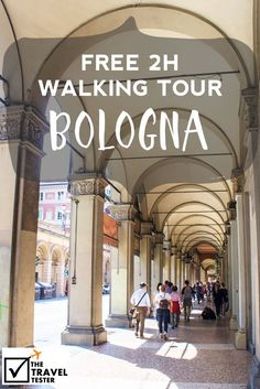 Looking for a Self-guided walking tour if you only have 2 hours in Bologna? Here is my Bologna Map with personal recommendations. By The Travel Tester European Vacation, Italy Vacation, European Travel, Italy Travel Tips, Travel Tours, Budget Travel, Travel Guide, Verona, Italy Destinations
