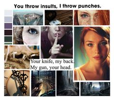 """""""You Throw Insults, I Throw Punches 