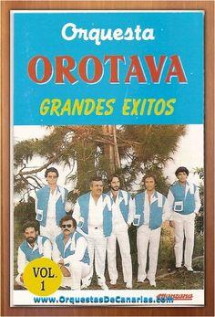 ORQUESTA OROTAVA - VOLUMEN 1 - GRANDES EXITOS - http://orquestasdecanarias.com/orquesta-orotava-volumen-1-grandes-exitos