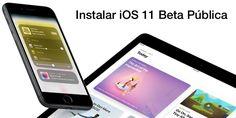 Cómo instalar iOS 11 Beta Pública 1 en tu iPhone o iPad - https://www.actualidadiphone.com/instalar-ios-11-beta-publica-1-iphone-ipad/