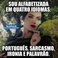 Sou alfabetizada em quatro idiomas: português, sarcasmo, ironia e palavrão. Word Art Fonts, Stupid Funny Memes, Funny Quotes, Memes Status, Life Rules, Oh My Love, Disney Memes, Resident Evil, My Images