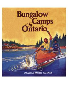 Canadian Pacific Ontario Fishing Canada Poster Vintage Fine Art Giclee Print