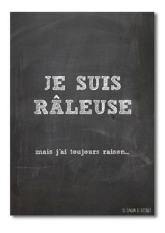 Card I'm grouser Je suis râleuse in French by decartonetdetoiles, The Words, True Quotes, Words Quotes, French Quotes, French Sayings, Funny Couples, Learn French, Positive Attitude, Funny Photos