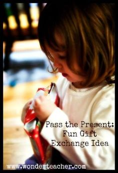 Pass the Present: Fun Gift Exchange Idea by michele