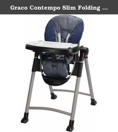 Graco Contempo Slim Folding Transportable Highchair, Midnight | 1918633. The Graco Contempo Highchair is an extra-slim folding highchair that's a snap to transport and store. It has a removable, dishwasher-safe tray and a machine washable seat pad, making it easy to clean up. The Contempo has 6 height positions and 3 different recline levels, so you can adjust it to perfectly suit your baby. It has a convertible 3 and 5-point harness to keep your baby safely in place. This highchair has a...