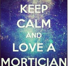 Love Your Mortician