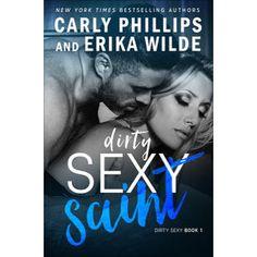 """""""Dirty Sexy Saint"""" von Carly Phillips & Erika Wilde"""