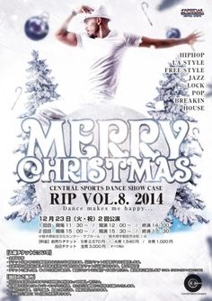 Dance flyer / クリスマスのダンスイベントチラシ Show Case, Christmas Central, Photo Poses, Make Me Happy, Jazz, Hip Hop, Merry Christmas, Dance, Free