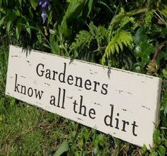 Garden Quotes On Pinterest Garden Signs Plants And