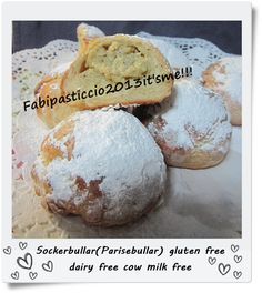 Sockerbullar or Pariserbullar from Sweden to Venice with love! I change this marvellous recipe in a fantastic gluten free, dairy free and cow milk free recipe...but they are soooooo good :-D