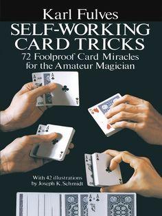 *Read [PDF] Books Self-Working Card Tricks By Karl Fulves read books 2020 books 2020 drive books Magic Tricks Tutorial, Easy Magic Tricks, Cool Card Tricks, Magic Tricks Revealed, Learn Magic, Magic Illusions, Online Self, Sleight Of Hand, Magic Book