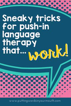 Sneaky Tricks for Inclusion {Pushing in} Speech Therapy Activities, Speech Language Pathology, Language Activities, Speech And Language, Articulation Activities, Comprehension Activities, Love Speech, Co Teaching, Speech Room