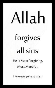 Allah forgives all sins
