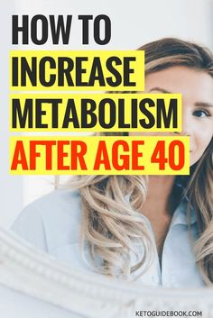 How to Increase Metabolism After Age 40 - Beauty Black Pins Ways To Increase Metabolism, Speed Up Metabolism, Boost Your Metabolism, Vitamins To Boost Metabolism, Metabolism Booster Supplements, Metabolism Boosting Foods, Weight Loss Supplements, Metabolism Booster Drink, Energy Supplements