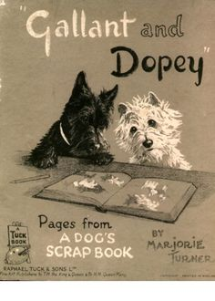 Westie and Scottie Dog Dopey and Gallant Series Book Cover Print Terrier Dogs Childrens Book Westhighland Scottish Terriers Dogs