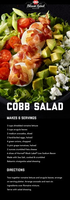 Cobb Salad | Black Label® Lower-Sodium Bacon Healthy Snacks, Healthy Eating, Healthy Recipes, Diabetic Smoothies, Paleo Appetizers, Bacon Salad, How To Make Salad, Vegetable Recipes, Cobb Salad