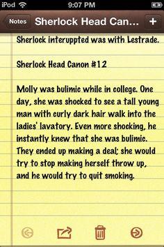 Sherlock Head Canon #12 - I ship Molly/Sherlock, and I love this.