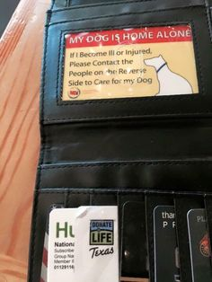 This is a brilliant idea! A card in your wallet that informs rescuers who might be helping you in a time or sickness or injury that your dog needs help.