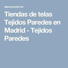 Tejidos Paredes Madrid Horario
