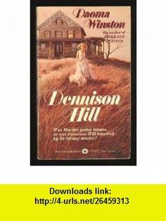 Dennison Hill Daoma Winston ,   ,  , ASIN: B000H0D7MQ , tutorials , pdf , ebook , torrent , downloads , rapidshare , filesonic , hotfile , megaupload , fileserve