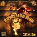White Lion, Ruckus  - Maybach Music Latino Presents Royal Lion Mob (miami Invasion)  - Free Mixtape Download or Stream it