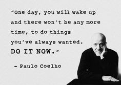 Pass it on... Paulo Coelho