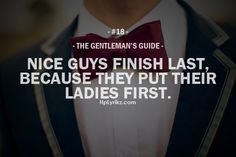 A gentleman always puts his lady first.