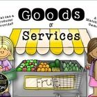 First Grade Economics:  Goods or Services