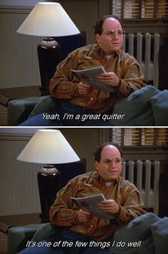 Own what you're good at. | 21 Life Lessons You Learned From George Costanza