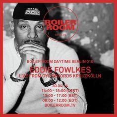 2014-04-30 - Eddie Fowlkes @ Boiler Room Berlin.png