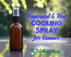 Essential Oil Cooling Spray for Summer  This essential oil cooling spray uses aloe vera, witch hazel and peppermint to cool skin quickly and naturally or sooth bug bites & sunburn.