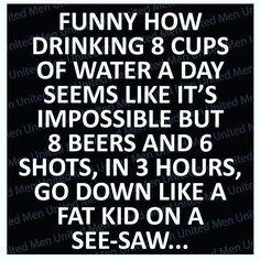 #lol So true.... Even a bottle of wine goes down easier than water.... #cheers to #WineWednesday... #GetYourDrinkOn # #liquor #drinkinggames #drinkinggame #instadrink #instadrunk #haha #drinkdrankdrunk #partytime #drinks # # # ##beerpong #flipcup #tequila #drinking #booze & #beers #shots etc. #cheerstobeers #drink #drinkdrankdrunk