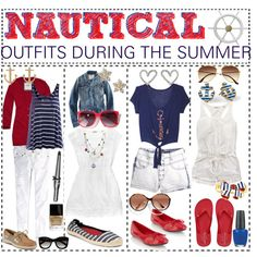 """""""Nautical Outfits {During the Summer}"""" by we-are-tip-girls on Polyvore"""