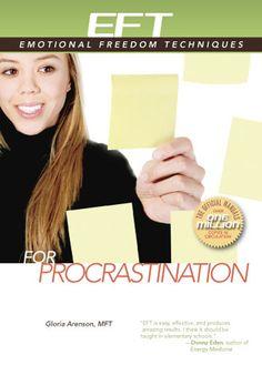 EFT for Procrastination (EFT: Emotional Freedom Techniques): Amazon.de: Gloria Arenson: Englische Bücher