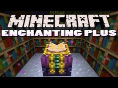 Enchanting Plus Mod for Minecraft 1.7.10 -  Enchanting Plus Mod for Minecraft 1.7.10 lets you choose the appropreciate enchantment you want in your tool because enchanting effects work effectively anytime you have the right one  #ForgeMods, #MinecraftMods1710 -  #MinecraftMods