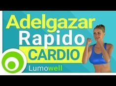 Adelgazar Rápido. Ejercicios de Cardio para Bajar de Peso | Rutina Completa de 35 minutos - YouTube