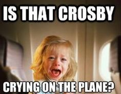 A pilot on a plane full of Boston media heard a baby crying, and asked on the intercom if that was Sidney Crosby LOL (Last night, 06-03-13)