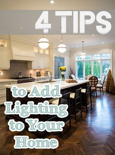 4 Tips to Add Lighti